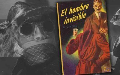 «El Hombre Invisible», H. G. Wells / James Whale