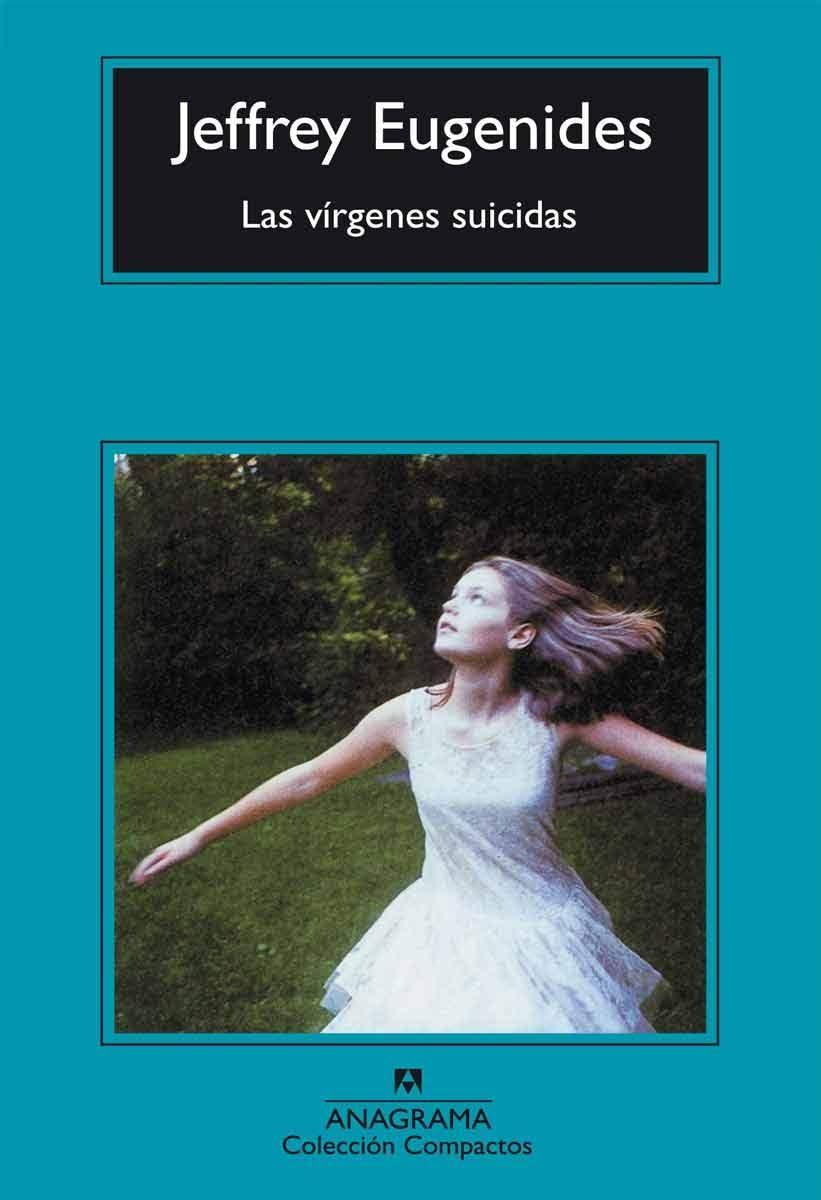"""""""Las Vírgenes Suicidas"""", por Jeffrey Eugenides"""