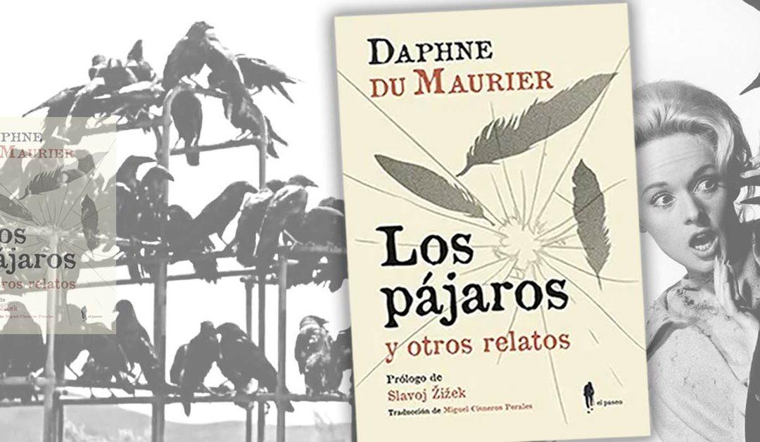 """Los Pájaros"", Daphne du Maurier / Alfred Hitchcock"